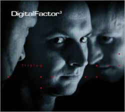 Digital Factor - Trialog (2011)