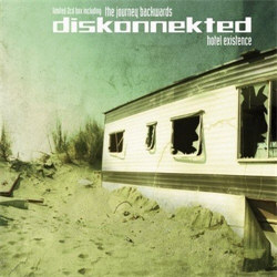 Diskonnekted - Hotel Existence (2CD Limited Edition) (2012)