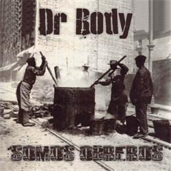 Dr.Body - Somos Obreros (2012)