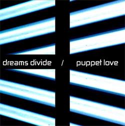 Dreams Divine - Puppet Love (2011)