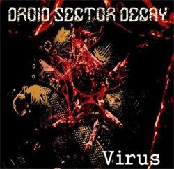 Droid Sector Decay - Virus (2012)
