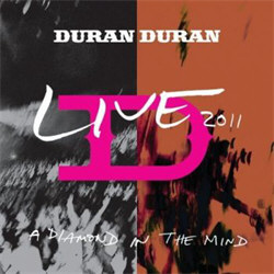 Duran Duran - A Diamond In The Mind (2012)