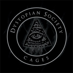Dystopian Society - Cages (2012)