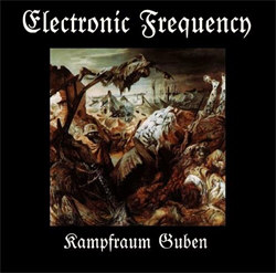 Electronic Frequency - Kampfraum Guben (2010)