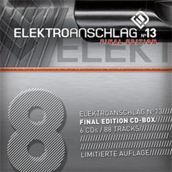 VA - Elektroanschlag 13 (Vol.8) - Final Edition (6CD Limited Edition) (2012)