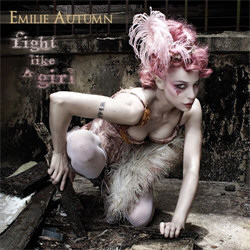 Emilie Autumn - Fight Like A Girl (2012)