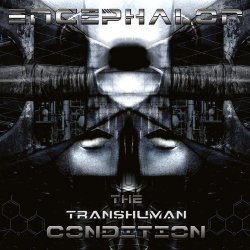 Encephalon - The Transhuman Condition (2011)