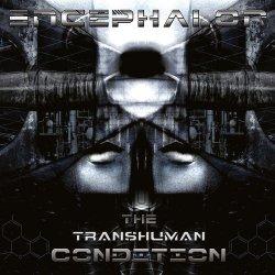 Encephalon - The Transhuman Condition (2011)