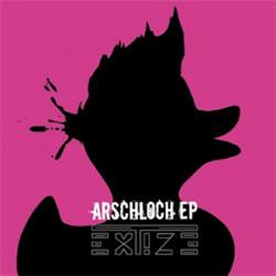 Extize - Arschloch EP (2012)
