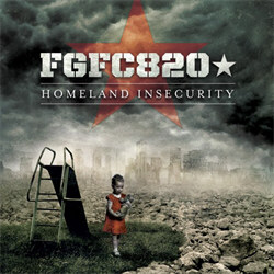 FGFC820 - Homeland Insecurity (2CD Limited Edition) (2012)