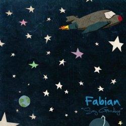 Fabian - Say Goodbye (2011)