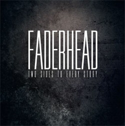 Faderhead - Two Sides To Every Story (2CD) (2012)