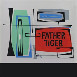 Father Tiger - EP 1 (EP) (2012)