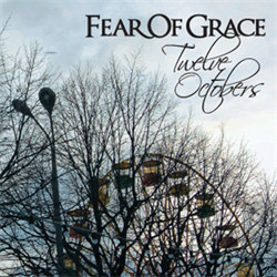 Fear Of Grace - Twelve Octobers (2012)