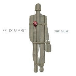 Felix Marc - The Muse (Limited Edition CDM) (2011)