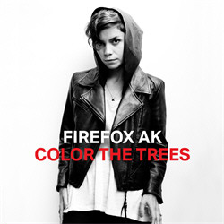 Firefox AK - Color The Trees (2011)