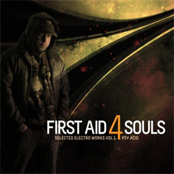 First Aid 4 Souls - Psy Acid (Selected Electro Works Vol.1) (2011)