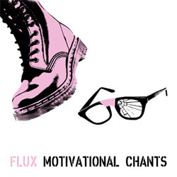 Flux - Motivational Chants (2012)