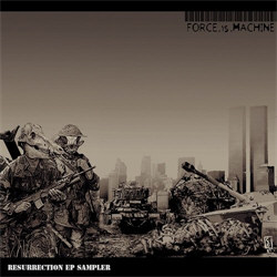 Force.Is.Machine - Resurrection (EP - Sampler) (2012)