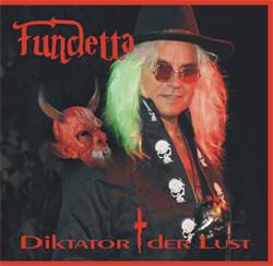 Fundetta - Diktator Der Lust (2011)