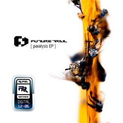 Future Trail - Paralysis (EP) (2012)