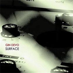 Gin Devo - Surface (2012)