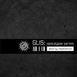 Glis - Apocalypse Parties (Single) (2012)