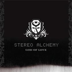 Stereo Alchemy - God of Love (2012)