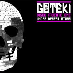 Goteki - Disco Muerte One: Under Desert Stars (EP) (2011)