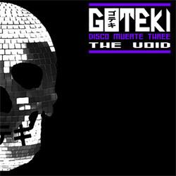 Goteki - Disco Muerte Three: The Void (EP) (2012)