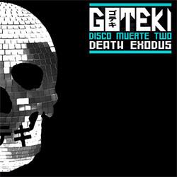 Goteki - Disco Muerte Two: Death Exodus (EP) (2012)