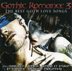VA - Gothic Romance 3: The Best Goth Love Songs (2CD) (2010)