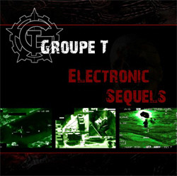 Groupe T - Electronic Sequels (2011)
