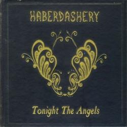 Haberdashery - Tonight The Angels (2012)