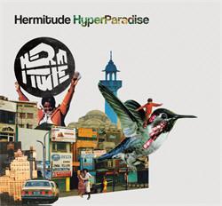 Hermitude - HyperParadise (2012)