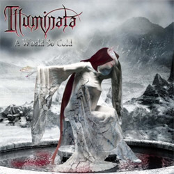 Illuminata - A World So Cold (2011)