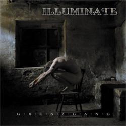 Illuminate - Grenzgang (2011)