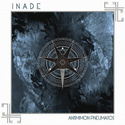 Inade - Antimimon Pneumatos (Limited Edition) (2011)