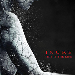 Inure - This Is The Life (Single) (2012)