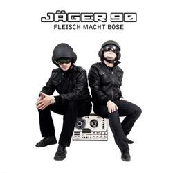 Jäger 90 - Fleisch macht böse (2011)