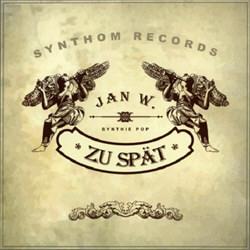 Jan W. - Zu Spät (EP) (2012)