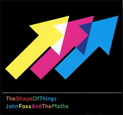 John Foxx & The Maths - The Shape Of Things (2011)