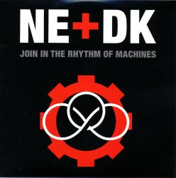 Nitzer Ebb + Die Krupps - Join In The Rhythm Of Machines (2011)