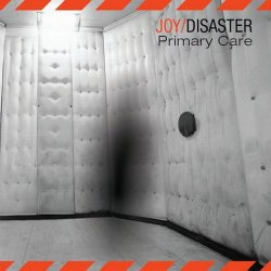 Joy/Disaster - Primary Care (EP) (2010)