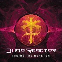 Juno Reactor - Inside The Reactor (2011)