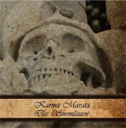 Karma Marata - Das Sturmläuten (2012)