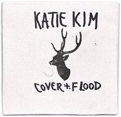 Katie Kim - Cover And Flood (2012)