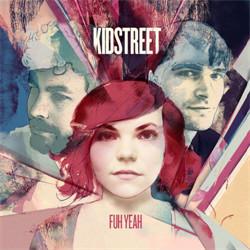 Kidstreet - Fuh Yeah (2011)