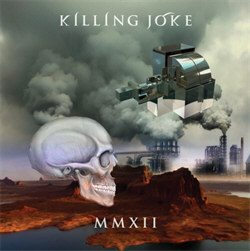 Killing Joke - MMXII (2012)