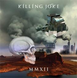 Killing Joke - MMXII (2012)